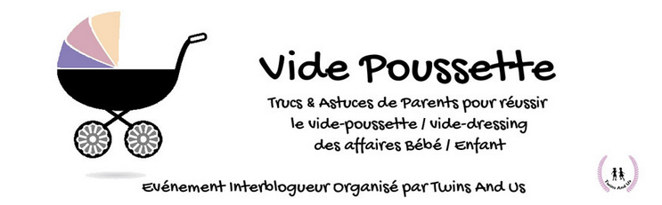 Vide Poussette RDV Blogging Twins and Us