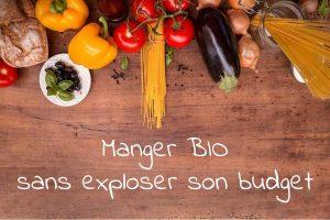 Manger bio sans exploser son budget