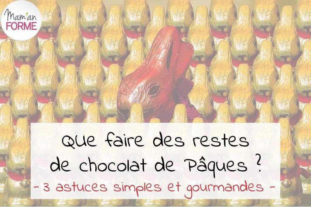 que-faire-restes-chocolat-paques-3-astuces-simples-gourmandes-maman-forme