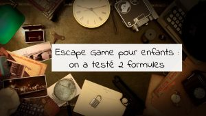 maman-forme-escape-game-enfants-escape-kit-maison-enigmus-annecy