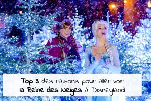 top-3-raisons-voir-reine-des-neiges-2020-star-wars-disneyland-paris