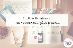maman-forme-ecole-a-la-maison-ressources-pedagogiques
